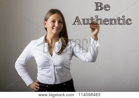 Be Authentic - Beautiful Girl Writing On Transparent Surface