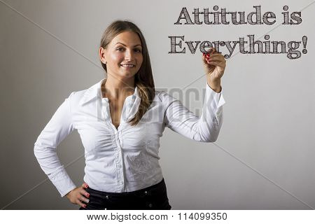 Attitude Is Everything! - Beautiful Girl Writing On Transparent Surface
