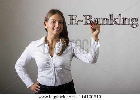 E-banking -  Beautiful Girl Writing On Transparent Surface