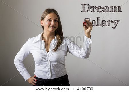 Dream Salary - Beautiful Girl Writing On Transparent Surface