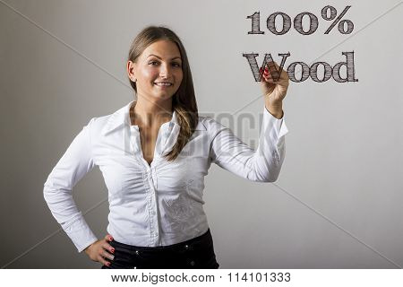100% Wood - Beautiful Girl Writing On Transparent Surface