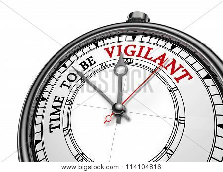 Time To Be Vigilant Motivation Message On Concept Clock