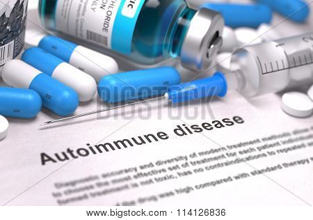 Diagnosis - Autoimmune Disease. Medical Concept.