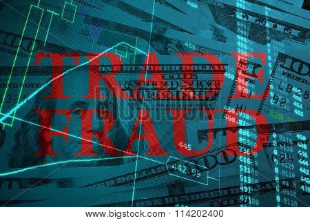 Words Trade fraud  with the financial data.