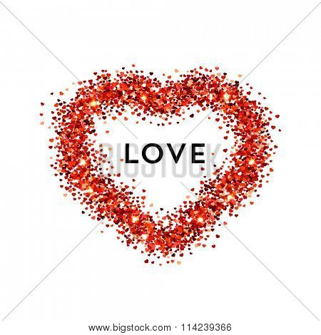 Valentines day illustration. Label says LOVE. Red vector heart shaped glitters.