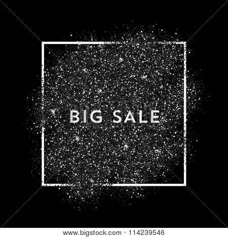 Vector black dust with white vector frame. Trendy abstract background ready for your design. Big Sale label.