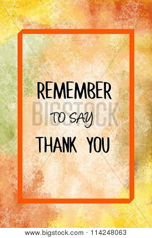 Remember to say thank you message