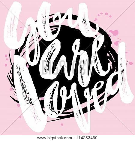 You Are Loved-romantic Love Confession Hand Lettering Motivation Poster.