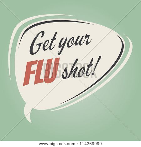 get your flu shot retro speech balloon