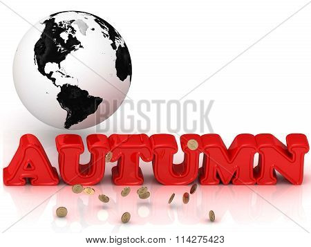 Autumn Bright Color Letters, Black And White Earth