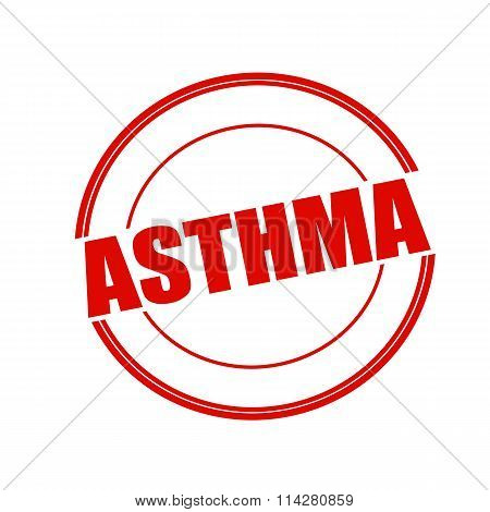 Asthma Red Stamp Text On Circle On White Background