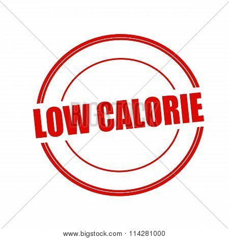 Low Calorie Red Stamp Text On Circle On White Background