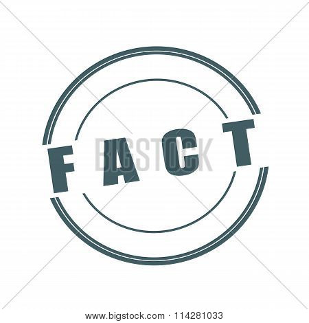 Fact Grey Stamp Text On Circle On White Background