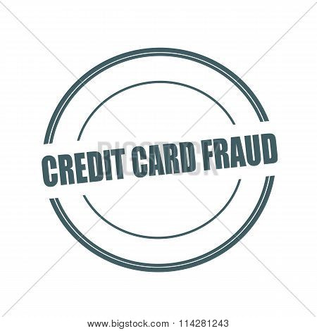 Credit Card Fraud Stamp Text On Circle On White Background