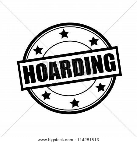 Hoarding Black Stamp Text On Circle On White Background And Star