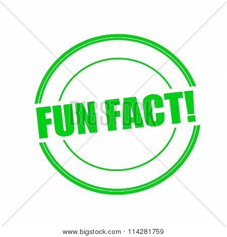 Fun Fact Green Stamp Text On Circle On White Background