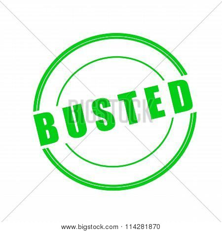 Busted Green Stamp Text On Circle On White Background