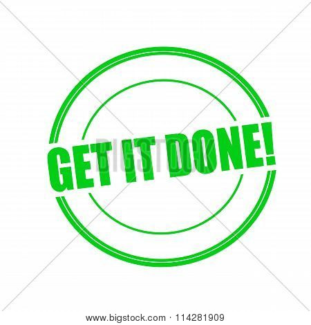 Git It Done Green Stamp Text On Circle On White Background