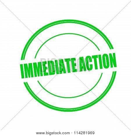 Immediate Action Green Stamp Text On Circle On White Background