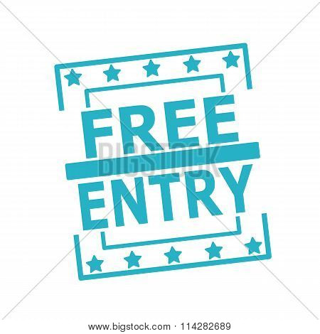 Free Entry Blue Stamp Text On Squares On White Background