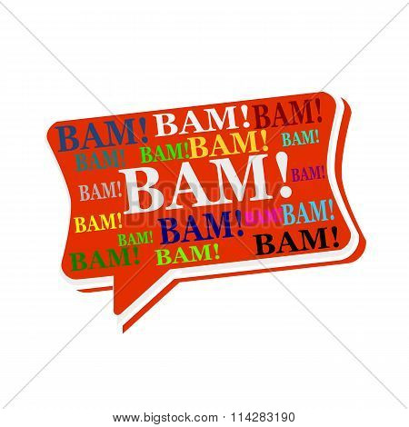 Bam Multicolored Word On Red Speech Bubbles