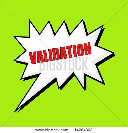 Validation Wording Speech Bubble