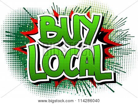 Buy Local - Comic book style word