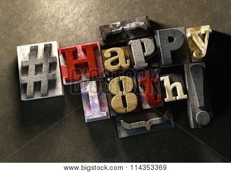 Ink Splattered Printing Wood Blocks With Grungy Happy 18Th Birthday Typography