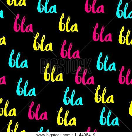 BLA BLA BLA colored pattern