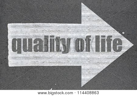 Arrow On Asphalt Road Written Word Quality Of Life