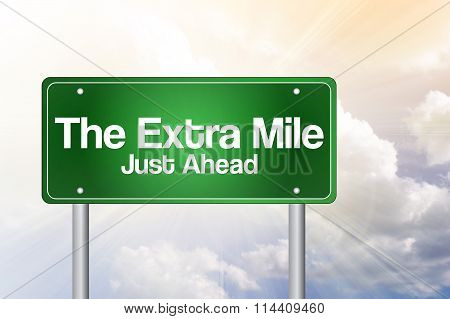 The Extra Mile Just Ahead Green Road Sign, Business Concept