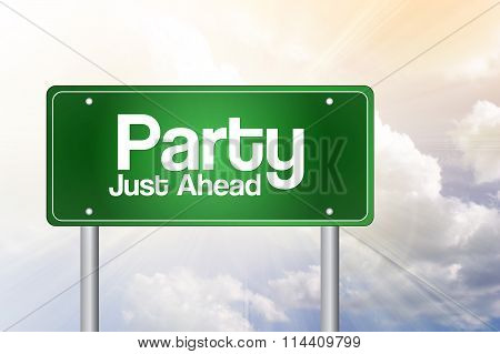 Party Green Road Sign Concept..