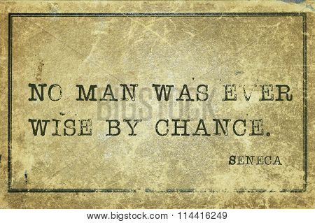 Wise By Chance Seneca