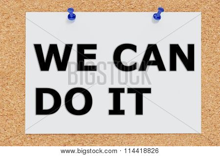We Can Do It Concept