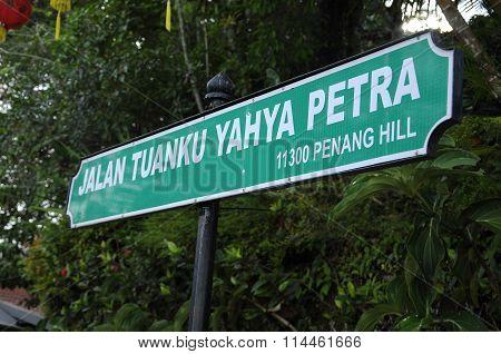 View of Jalan Tuanku Yahya Petra signage at Bukit Bendera or Penang Hill, Penang, Malaysia.