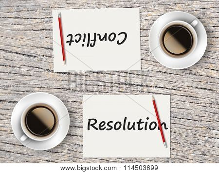 Business Concept : Comparison Between Resolution And Conflict