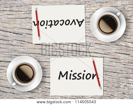 Business Concept : Comparison Between Mission And Avocation