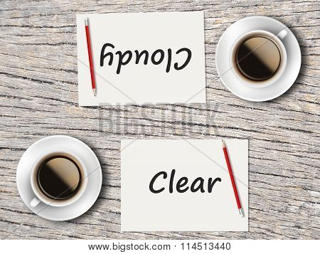 Business Concept : Comparison Between Clear And Cloudy