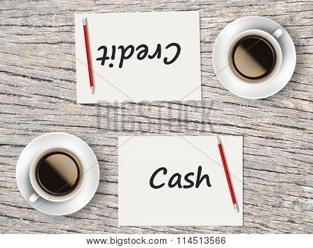 Business Concept : Comparison Between Credit And Cash