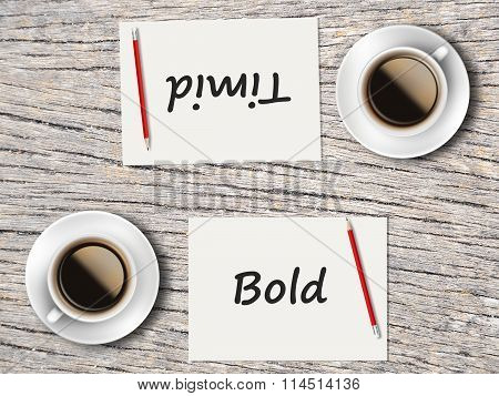 Business Concept : Comparison Between Bold And Timid