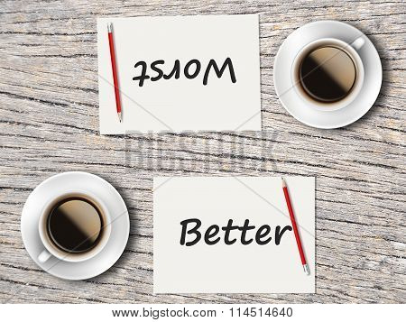 Business Concept : Comparison Between Better And Worst