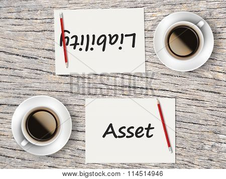 Business Concept : Comparison Between Asset And Liability