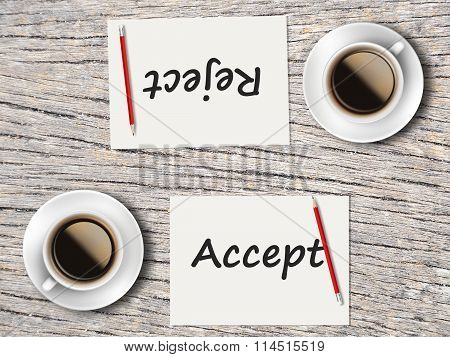 Business Concept : Comparison Between Accept And Reject