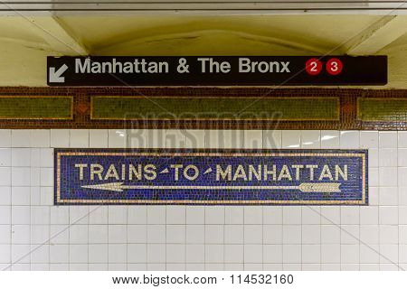 Trains To Manhattan Sign - New York City
