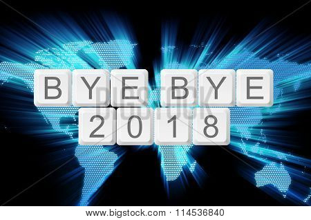World Glow Background And Keyboard Button With Word Bye Bye 2018