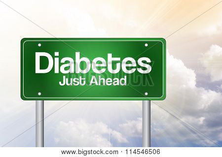 Diabetes Just Ahead Green Road Sign