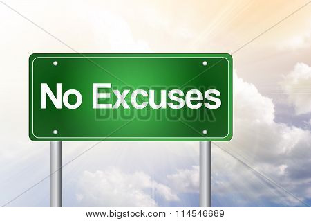 No Excuses Green Road Sign, presentation background