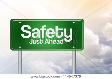 Safety, Just Ahead Green Road Sign Concept