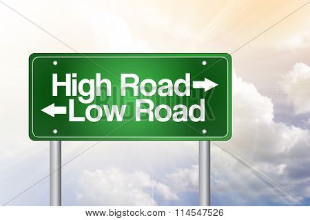 High Road, Low Road Green Road Sign, Business Concept