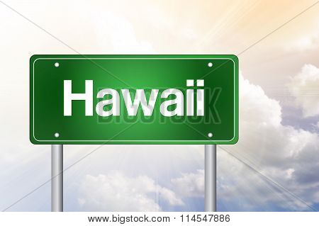 Hawaii Green Road Sign, Travel Concept
